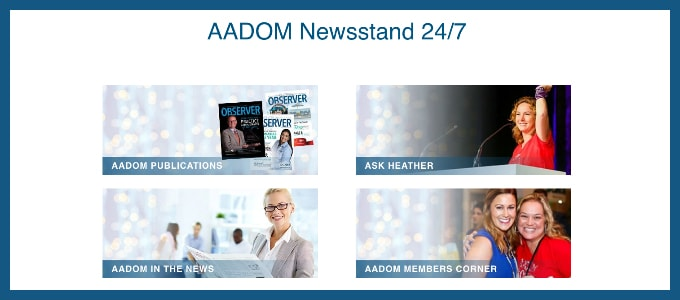 Stay updated with AADOM's tips and newsworthy events with their newsstand.