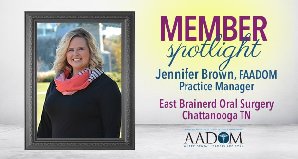 Member Spotlight: Jennifer Brown, FAADOM | Practice Manager