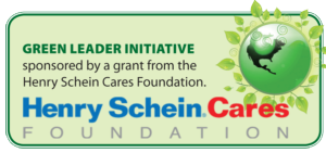 Green Leader Initiative sponsored by a grant from the Henry Schein Cares Foundation.