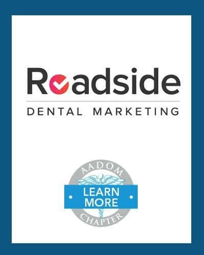 Roadside Dental Marketing logo with AADOM Chapter logo saying