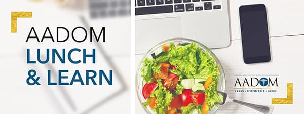 AADOM Lunch and Learn