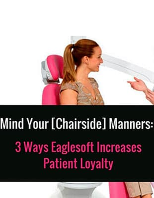 A preview of the blog from Patterson Dental: Mind Your Chairside Manners