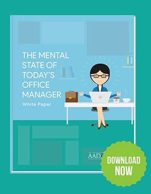 A preview of the white paper from AADOM and UBM: The Mental State of Today's Office Manager