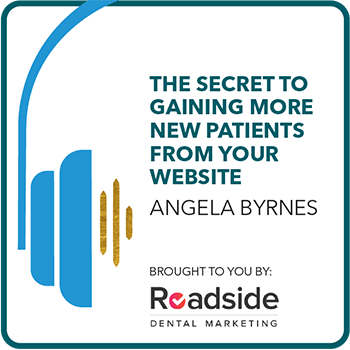 The Secret to Gaining More New Patients From Your Website. Brought to you by: Roadside Dental Marketing