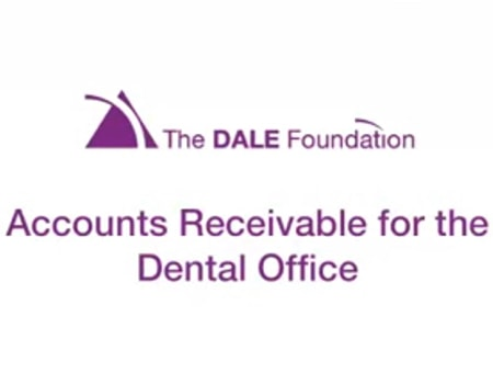 Video preview of DALE Foundation module: Accounts Receivable for the Dental Office