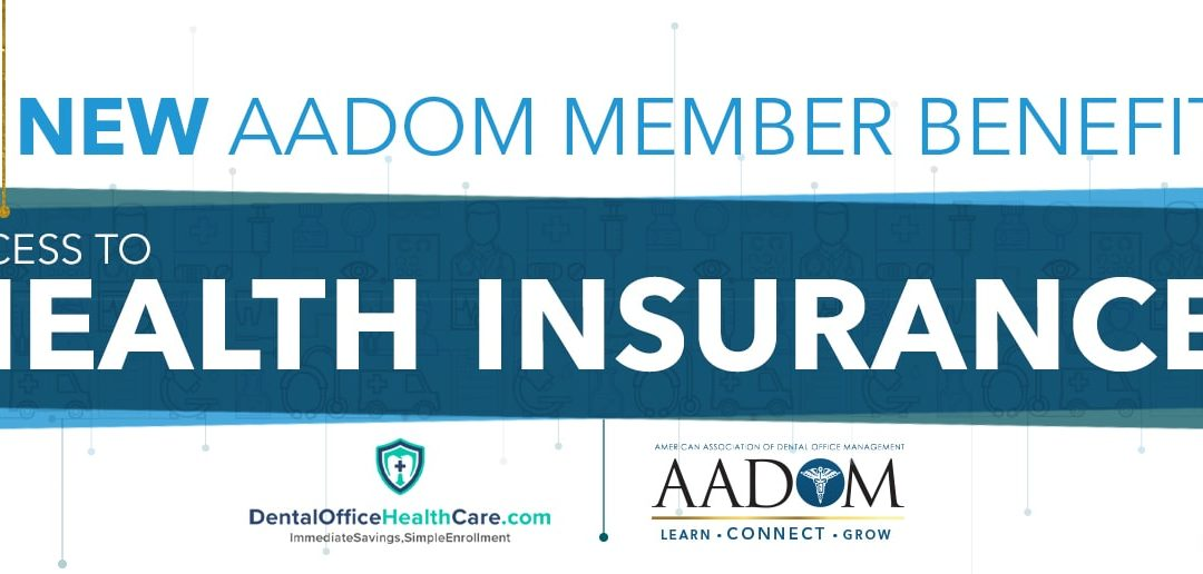 AADOM Now Offers Members Access to Health Insurance!