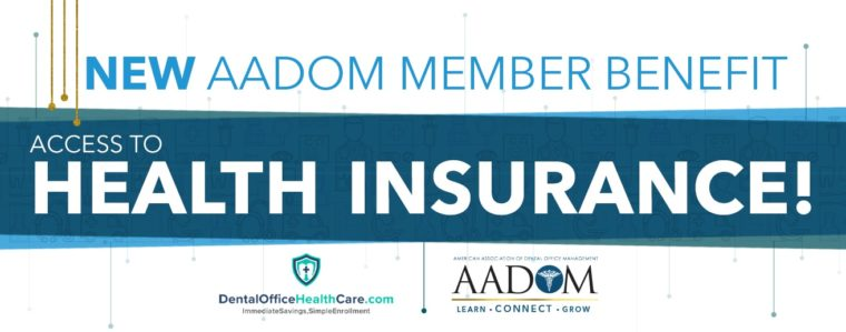 New AADOM Member Benefit - Health Insurance