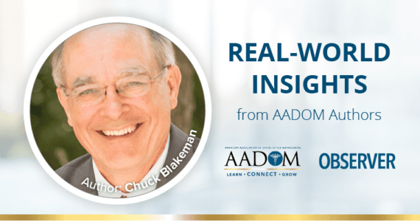 Real-world insights from AADOM authors - Chuck Blakeman