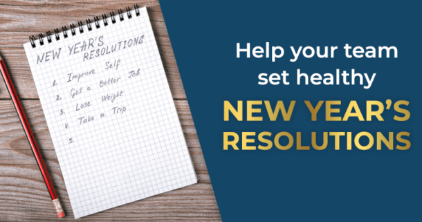 Help yiour team set healthy New Year's Resolutions.