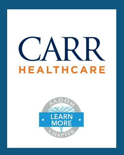 CARR Healthcare logo with AADOM Chapter logo saying