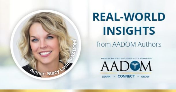 """AADOM Author, Stacy Lavin, smiling with text """"Real-world insights from AADOM authors"""" presenting on the balance of dental managers"""