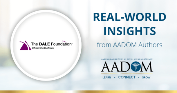 "The Dale Foundation logo and AADOM logo with text, ""real-world insights from AADOM authors"" presenting on hiring dental assistants"