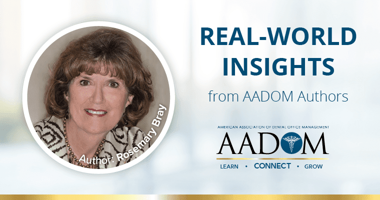 Teamwork in Dentistry Real-World Insights from AADOM Authors – Author: Rosemary Bray