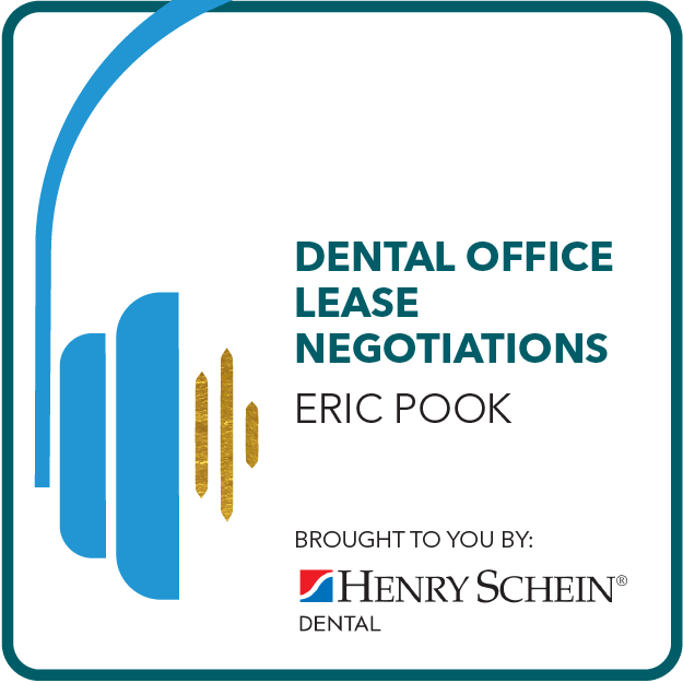 Dental Office Lease Negotiations Brought to you by: Henry Schein Dental
