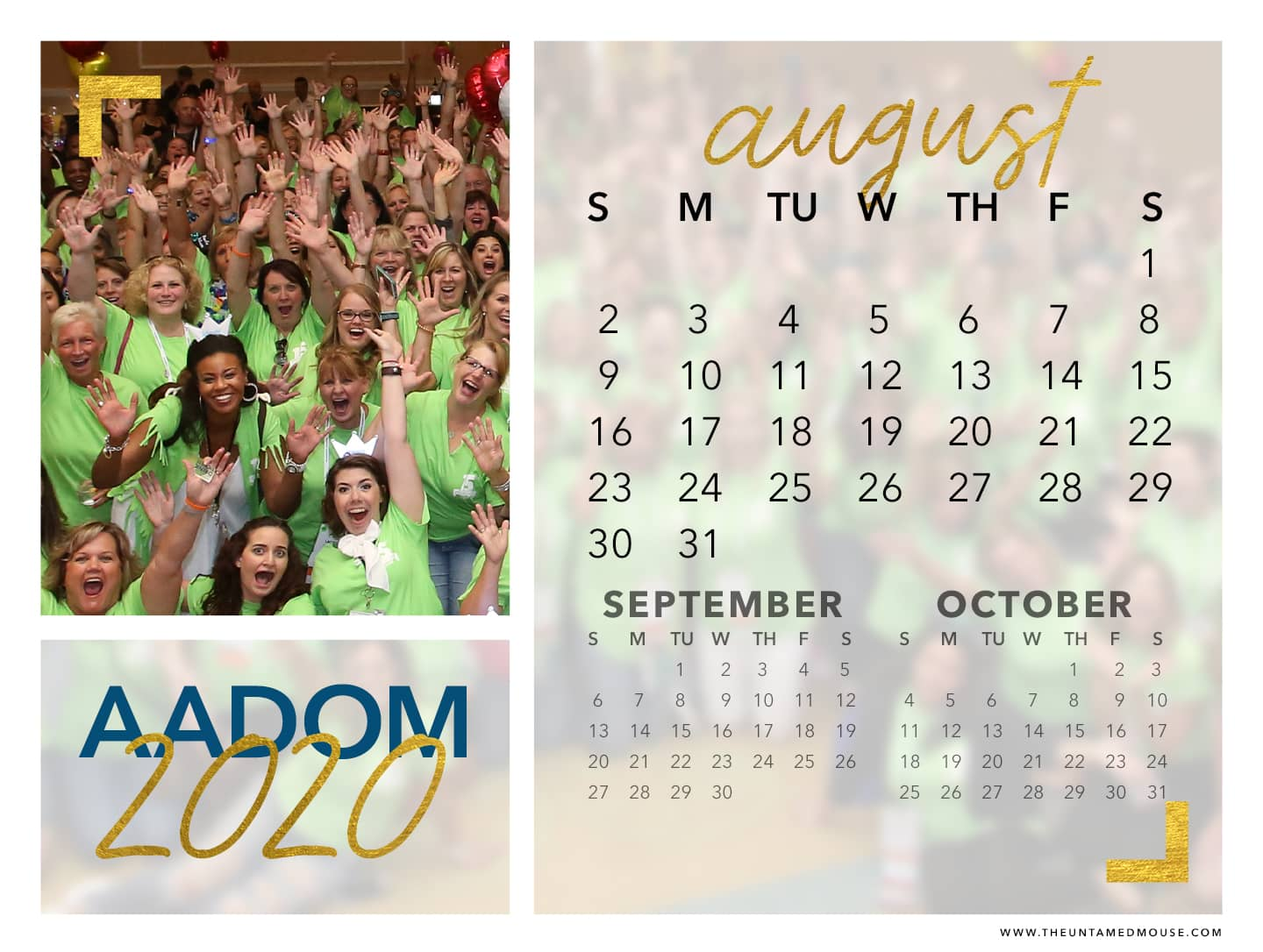 Downloadable August 2020 calendar to remind you to treasure your AADOM tribe.
