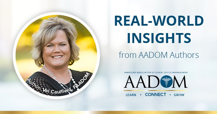 "Real World Insights from AADOM Authors: Val Caulfield, FAADOM, author of blog on the topic ""What's in it for me?"""