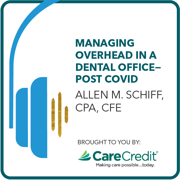 Managing Overhead in a Dental Office - Post COVID