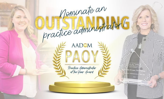 Do you know an exceptional Practice Administrator? Nominate them for Practice Administrator of the Year Award.