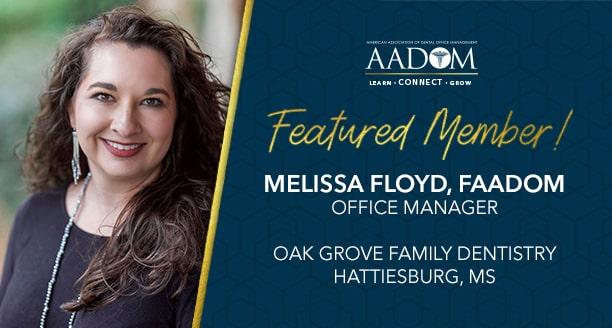 Meet Our December Featured Member: Melissa Floyd, FAADOM