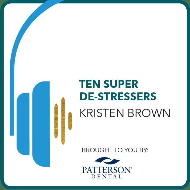 Ten Super De Stressors