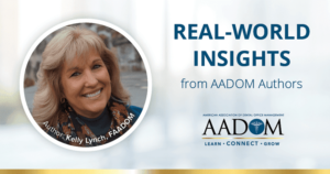 """Kelly Lynch with text, """"Real-world insights from AADOM authors"""""""