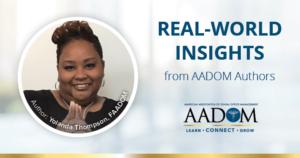 """Yolanda Thompson, FAADOM with text, """"Real-world insights from AADOM authors"""""""