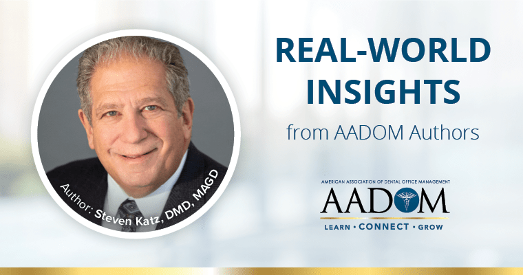 """Steve Katz, DMD, MAGD with text, """"Real-world insights from AADOM authors"""""""