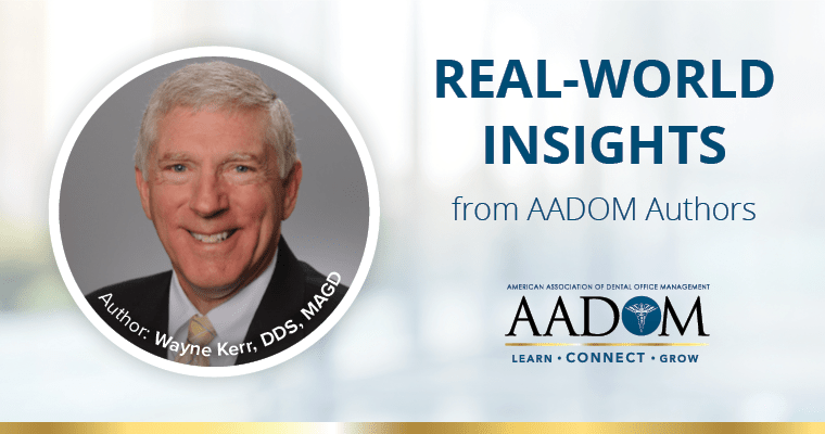 """Dr. Wayne Kerr with text, """"Real-world insights from AADOM authors"""""""