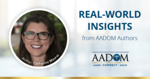 """Catherine Maurer with text, """"Real-world insights from AADOM authors"""""""