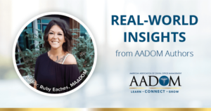 """Ruby Eaches, MAADOM with text, """"Real-world insights from AADOM authors"""""""