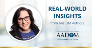 """Joanne Miles with text, """"Real-world insights from AADOM authors"""""""