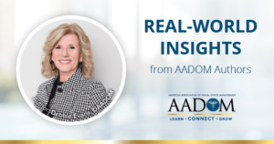 """Debbie Evans, DAADOM with text, """"Real-world insights from AADOM authors"""""""