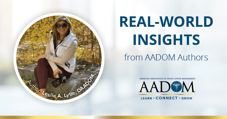 """Leslie A. Lytle, DAADOM with text, """"Real-world insights from AADOM authors"""""""
